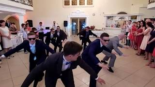 Taniec Pana Młodego I Drużbów PL!