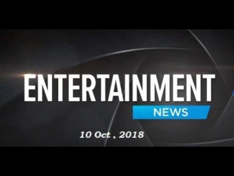 Latest Bollywood News Headlines | 10 Oct 2018 | Entertainment TV !!