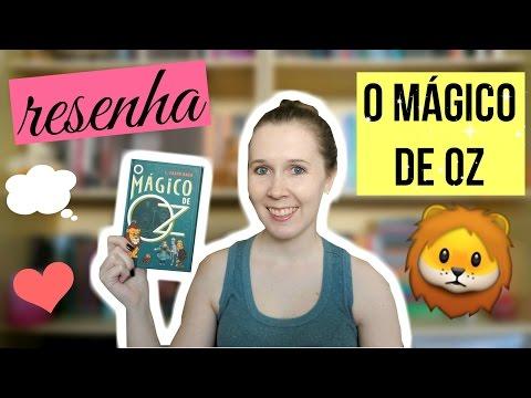 Veda #7 | Resenha O Mágico de Oz | Leituras de Deni