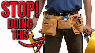 STOP DOING THIS! How To Wear A Tool Belt The RIGHT WAY!