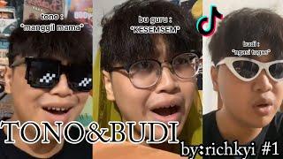 Tik Tok Lucu Tono & Budi By : Richkyi #1