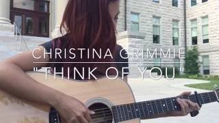 """Think of You"" by Christina Grimmie 