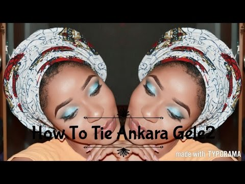 How To Tie Ankara Gele part 2/Nigeria Africa Gele/Gele tutorial /Beauty Hauljj
