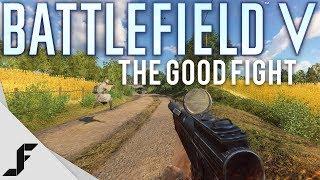 Battlefield 5 The Good Fight