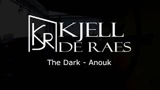 Rosewood - The Dark [Anouk Cover]