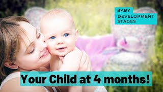 What can you expect from a 4 month old   Development milestones of 4 month old baby