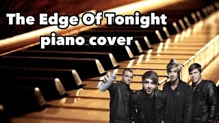 The Edge Of Tonight by All Time Low piano cover