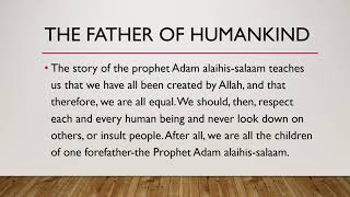 The Father of humankind (Hazrat Adam A.S)