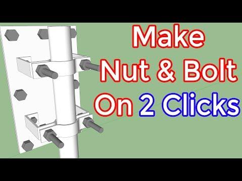 Make Nut & Bolt On 2 Clicks in SketchUp - TutorialsUp - Video