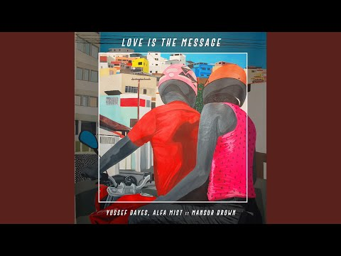 Love Is the Message download YouTube video in MP3, MP4 and