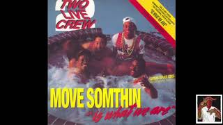 2 Live Crew - One and One (LP.Vers)