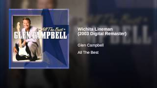 Wichita Lineman (2003 Digital Remaster)