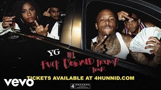 YG - Fuck Donald Trump Tour (Official Trailer)