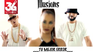 Video Tu Mejor Error de Luigi 21 Plus feat. Maximus Wel y Los Illusions