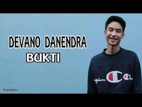 , title : 'Devano Danendra - BUKTI By Virgoun lirik'