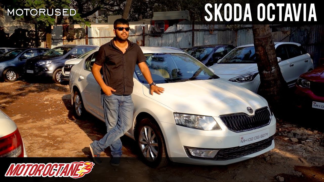 Motoroctane Youtube Video - Used Skoda Octavia for Rs 8 lakhs | Hindi | MotorOctane