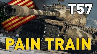 World of Tanks || T57 Heavy - PAIN TRAIN