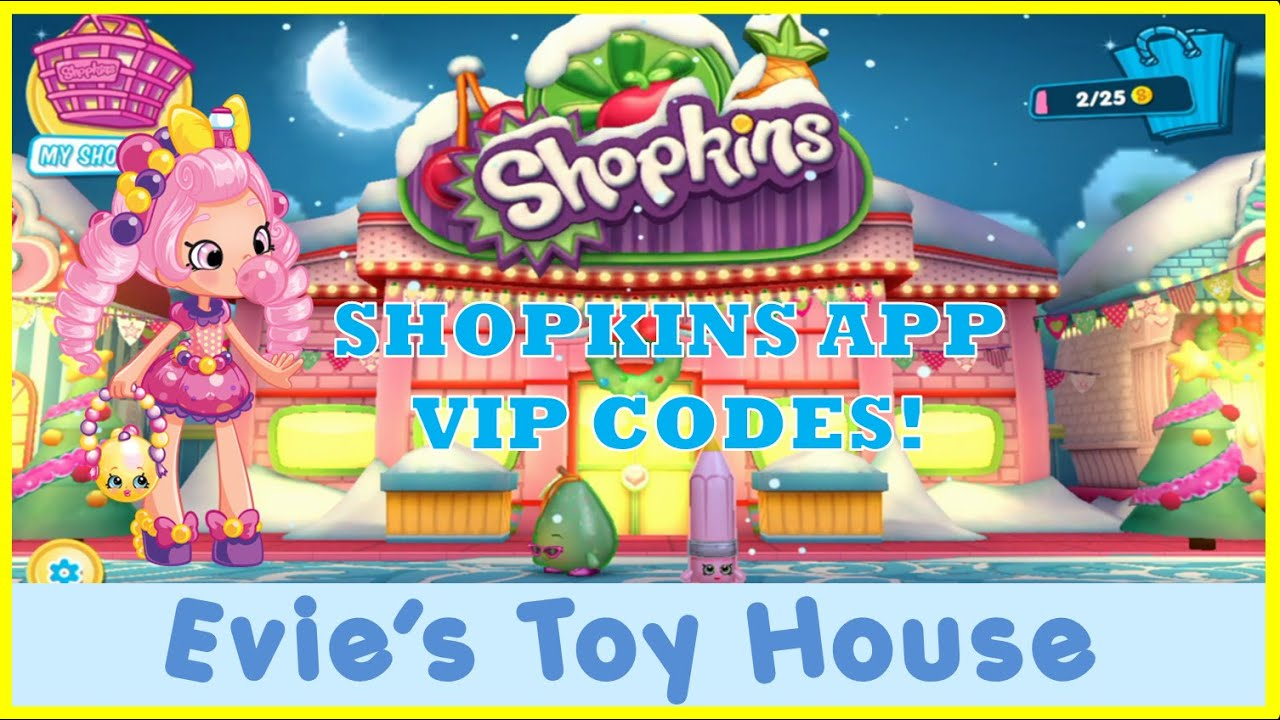 Welcome to Shopville Shopkins App Game - Entering 3 Shoppies VIP Code | Evies Toy House