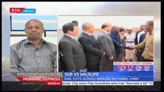 Morning Express: SGR vs Wildlife with Sidney Quntai