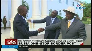 Uhuru, Museveni launch Busia one-stop border post - VIDEO