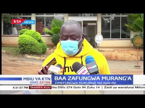 Baa zafungwa kaunti ya Murang'a kutokana na maambukizi ya Korona   MBIU YA KTN (Sehemu ya 2)