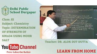 Class XI   TOPIC DETERMINATION OF STRENGTH OF KMnO4 USING MOHR SALT   Chemistry   Lab   DPS Durgapur