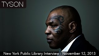 Mike Tyson Interview   New York Public Library   November 12. 2013