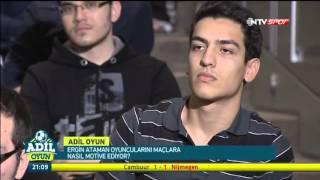 GS  Ve Milli Takım Başantrenörü Ergin  Ataman, Adil Oyun'da.