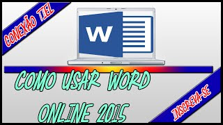 Como Usar Word Online (2015)  'CT'