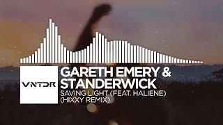 Gareth Emery & Standerwick feat. HALIENE - Saving Light (Hixxy Remix)