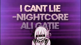 Nightcore   I Can't Lie ~Ali Gatie
