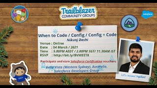 When to Code, Configuration, Code + Configuration in Salesforce