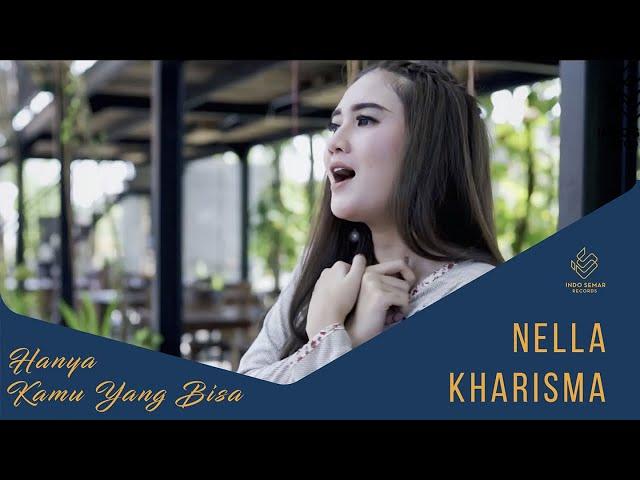 Nella Kharisma - Hanya Kamu Yang Bisa (Official Music Video)
