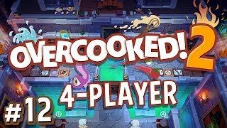 Overcooked 2 - #12 - TELEPORTING PANCAKES!! (4 Player Gameplay)