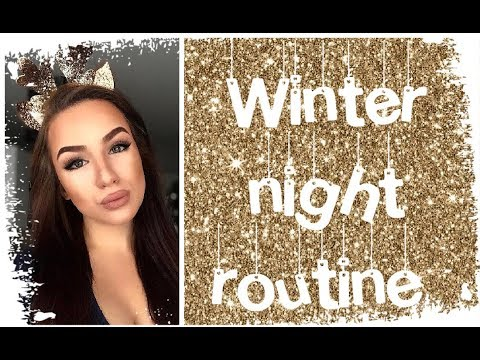 ❄️ Winter Night Routine 2017 ❄️