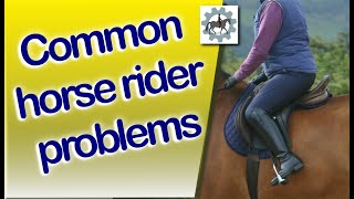 Common Horse Rider Problems - Get The Information You Need!