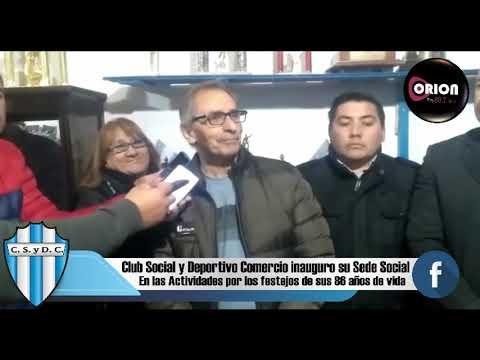 Club Social y Deportivo Comercio inauguro su Sede Social.