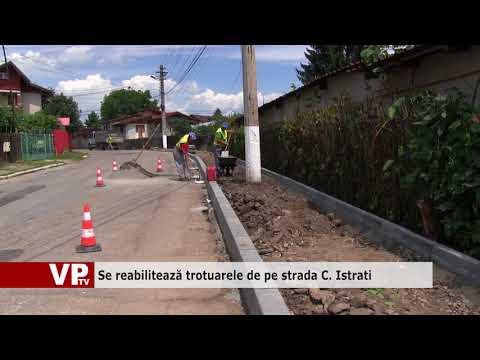 Se reabilitează trotuarele de pe strada C. Istrati