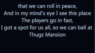 Thugz Mansion - Tupac (Lyrics - 1080p)