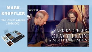Mark Knopfler - Gravy Train (A Night In London | Official Live Video)