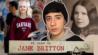 EL CASO DE JANE BRITTON - ESTUDIANTE DE HARVARD