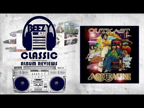 Outkast – Aquemini Classic Hip Hop Review | Beezy430