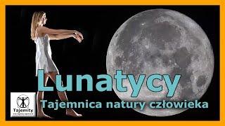 Lunatycy – tajemnice natury człowieka