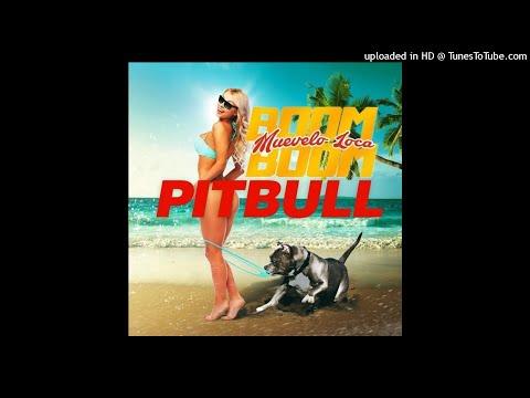 Letra Muévelo Loca Boom Boom Pitbull