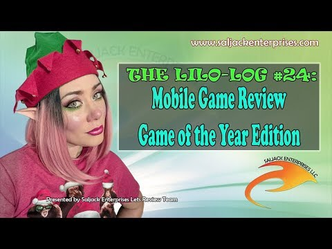 The Lilo-log #24: Mobile Game Review Game of the Year Edition