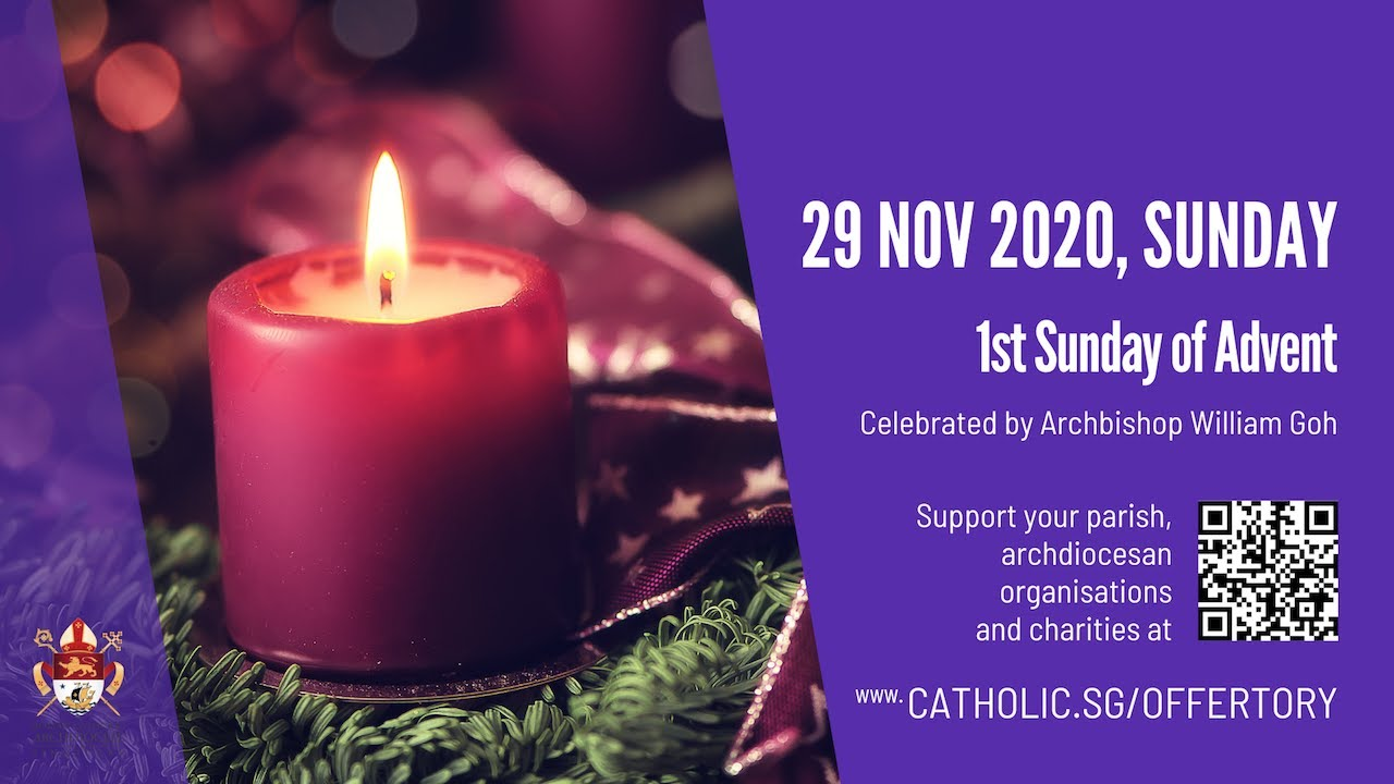 Catholic Sunday Mass Live Online 29th November 2020 Archdiocese of Singapore
