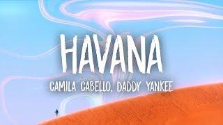 Gambar cover Camila Cabello, Daddy Yankee - Havana (Lyrics) (Remix)