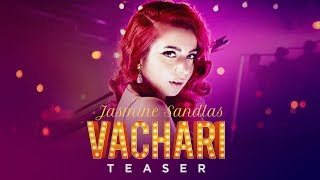 Jasmine Sandlas: Vachari Song Teaser | 24 July 2017 | T-Series