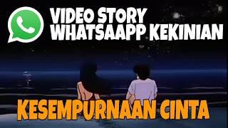 KESEMPURNAAN CINTA - RIZKY FEBIAN   VIDEO STORY WHATSAPP KEKINIAN