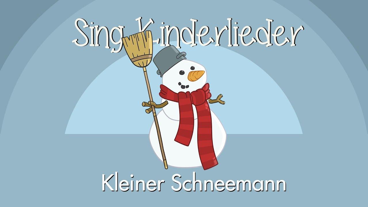 Das Kinderlied Kleiner Schneemann von Sing Kinderlieder